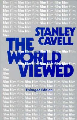 The World Viewed By Cavell, Stanley
